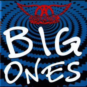 Aerosmith / Big Ones