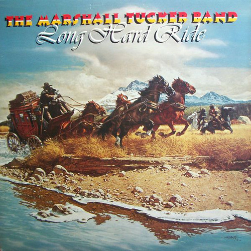 Marshall Tucker Band / Long Hard Ride
