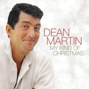 Dean Martin / My Kind Of Christmas (2011 Version) (미개봉)