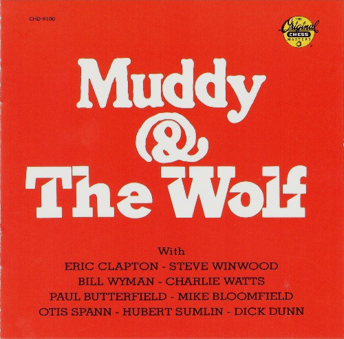 Muddy Waters / Muddy & The Wolf