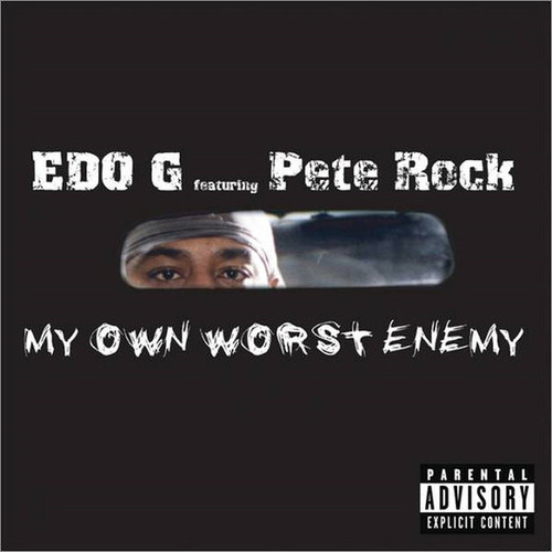 Edo G & Pete Rock / My Own Worst Enemy