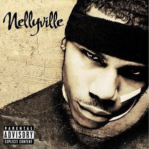 Nelly / Nellyville