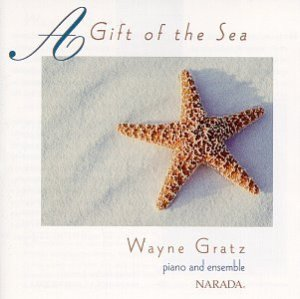 Wayne Gratz / A Gift Of The Sea (미개봉)