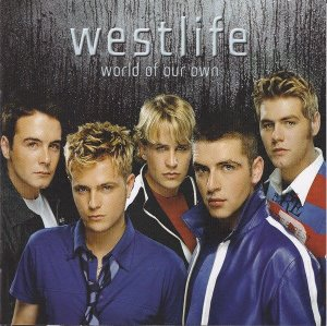 Westlife ‎/ World Of Our Own