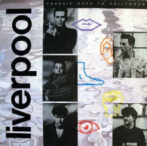 Frankie Goes To Hollywood ‎/ Liverpool