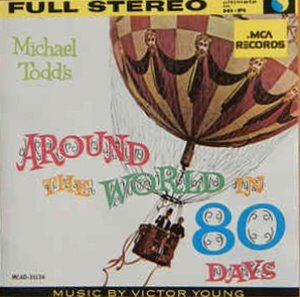 O.S.T. (Victor Young) ‎/ Michael Todd's Around The World In 80 Days