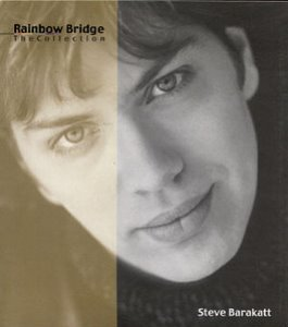 Steve Barakatt / Rainbow Bridge Collection (미개봉)