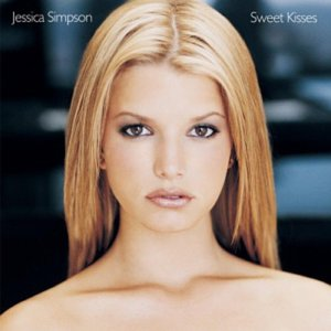 Jessica Simpson / Sweet Kisses