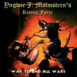 Yngwie J. Malmsteen's Rising Force ‎/ War To End All Wars (미개봉)