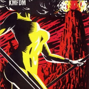 KMFDM / Don't Blow Your Top