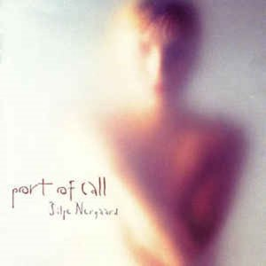 Silje Nergaard ‎/ Port Of Call (DIGI-PAK)