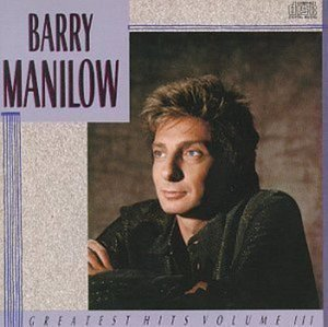 Barry Manilow / Greatest Hits, Vol. 3 (미개봉)
