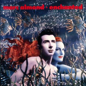 Marc Almond ‎/ Enchanted