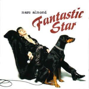 Marc Almond ‎/ Fantastic Star
