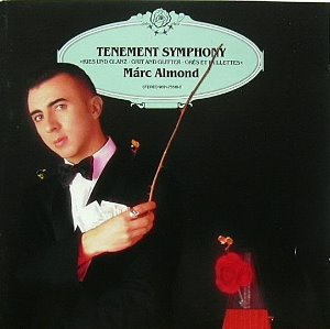 Marc Almond / Tenement Symphony