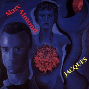 Marc Almond ‎/ Jacques