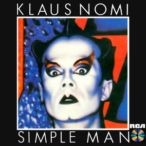Klaus Nomi ‎/ Simple Man