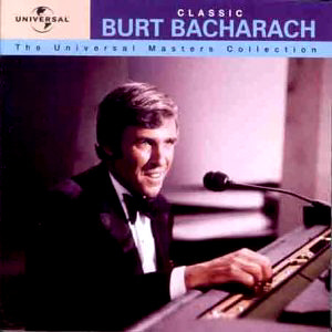 Burt Bacharach / Classic: The Universal Masters Collection