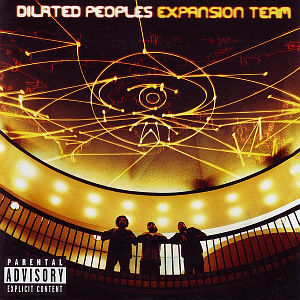 Dilated Peoples / Expansion Team