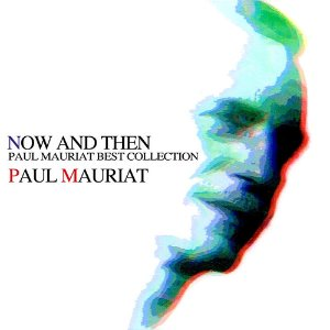 Paul Mauriat / Now And Then (미개봉)