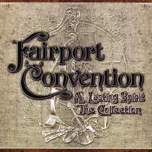 Fairport Convention ‎/ A Lasting Spirit: The Collection (3CD, 미개봉)