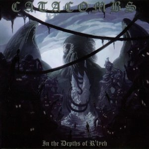 Catacombs / In The Depths Of R'lyeh