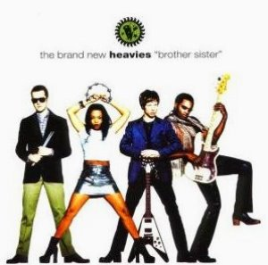 Brand New Heavies / Brother Sister
