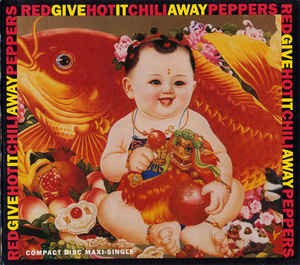 Red Hot Chili Peppers ‎/ Give It Away (SINGLE)