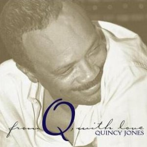 Quincy Jones / From Q, With Love (2CD)