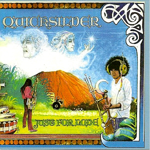 Quicksilver Messenger Service / Just For Love