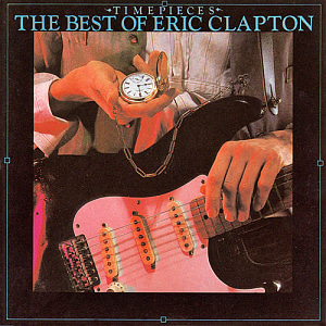 Eric Clapton / Timepieces: The Best of Eric Clapton