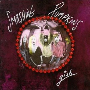 Smashing Pumpkins / Gish