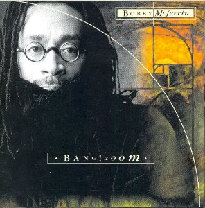 Bobby McFerrin ‎/ Bang! Zoom (미개봉)