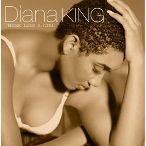 Diana King / Think Like A Girl