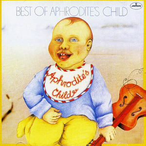 Aphrodite's Child / The Best Of Aphrodite's Child