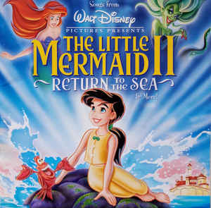 O.S.T. / Songs From The Little Mermaid 2 - Return To The Sea & More! (미개봉)