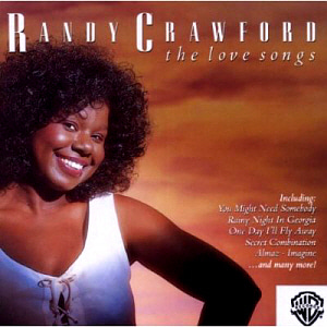 Randy Crawford / The Love Songs