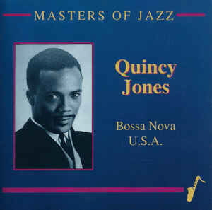 Quincy Jones ‎/ Bossa Nova U.S.A.