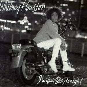 Whitney Houston / I'm Your Baby Tonight