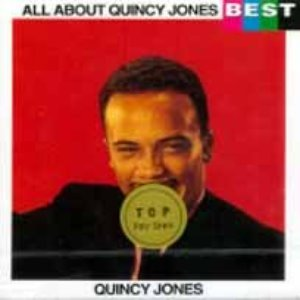 Quincy Jones / All About Quincy Jones