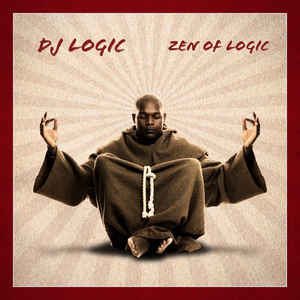 DJ Logic / Zen Of Logic (DIGI-PAK, 미개봉)