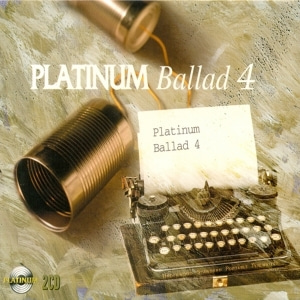 V.A. / Platinum Ballad 4 (2CD, 미개봉)