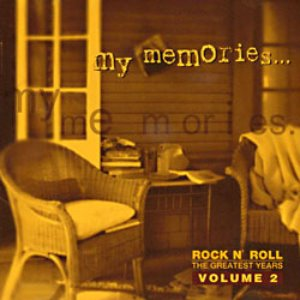 V.A. / My Memories... Volume 2 - Rock N' Roll The Greatest Years (미개봉)