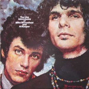 Mike Bloomfield And Al Kooper / The Live Adventures Of Mike Bloomfield And Al Kooper (2CD)
