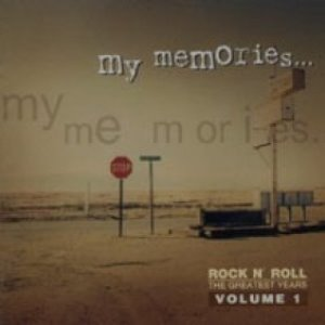V.A. / My Memories... Volume 1 - Rock N' Roll The Greatest (미개봉)