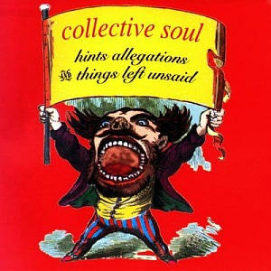 Collective Soul / Hints Allegations And Things Left Unsaid (미개봉)