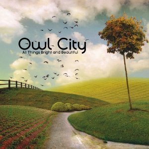 Owl City / All Things Bright And Beautiful (DIGI-PAK, 미개봉)