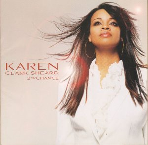 Karen Clark Sheard ‎/ 2nd Chance