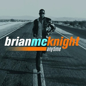 Brian McKnight / Anytime