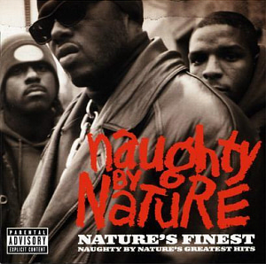 Naughty By Nature / Nature's Finest: Greatest Hits